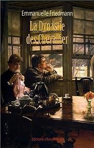 """Afficher """"La dynastie des Chevallier"""""""