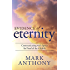 Evidence of Eternity: Communicating with Spirits for Proof of the Afterlife