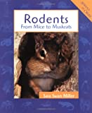 Rodents, Sara Swan Miller and Sara Swan-Miller, 0531159205