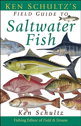 (Ken Schultz's Field Guide to Saltwater)