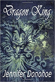 Book Dragon King: Volume 2 (The Legend of the Travelers)