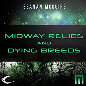 Midway Relics and Dying Breeds Audiobook