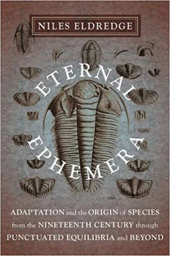 eternal-ephemera-adaptation-and-the-origin-of-species-from-the-nineteenth-century-through-punctuated-equilibria-and-beyond