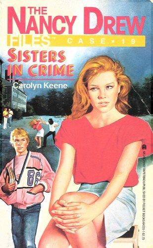 Sisters in Crime (Nancy Drew Files)