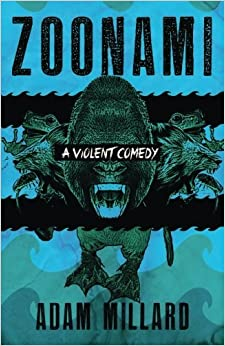 Zoonami by Adam Millard (2016-01-21)