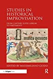 Studies in Historical Improvisation: From Cantare super Librum to Partimenti