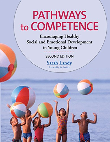 Pathways to Competence: Encouraging Healthy Social and Emotional Development in Young Children, Second Edition by Brookes Publishing