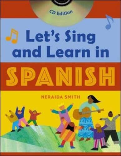 Download Let's Sing and Learn in Spanish, Book and CD Edition ebook