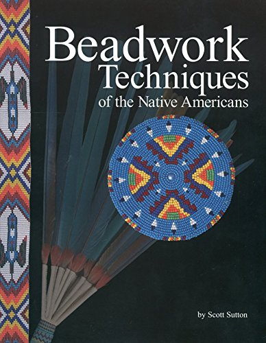 (Beadwork Techniques of the Native Americans)