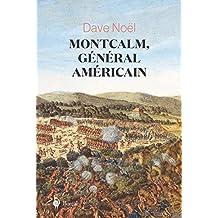Montcalm, général américain (French Edition)