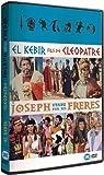 El Kebir, fils de Cléopâtre + Joseph vendu par ses frères