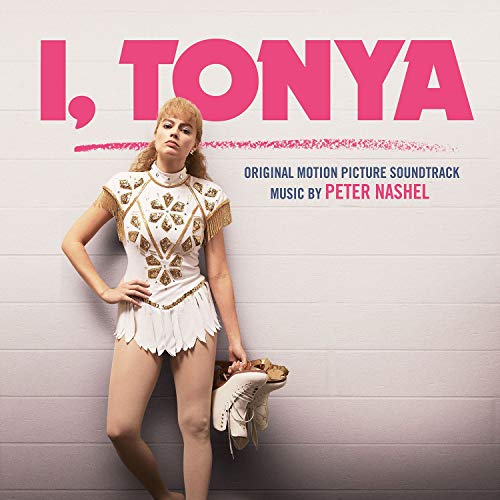 I, Tonya (Original Soundtrack Album)