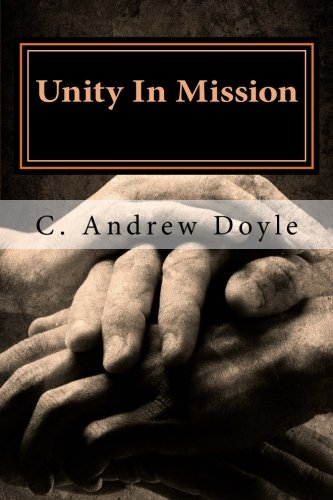 Download Unity In Mission: A Bond of Peace for the Sake of Love PDF