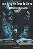 img - for Now I Lay Me Down To Sleep: 10 Supernatural Bedtime Stories: Volume 1 by Arthur Butt (2015-10-05) book / textbook / text book