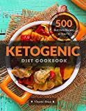 Ketogenic Diet Cookbook: 500 Best Keto Recipes to Stay Fit