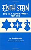 Life in a Jewish Family: Edith Stein - An Autobiography (Collected Works of Edith Stein, Vol 1)