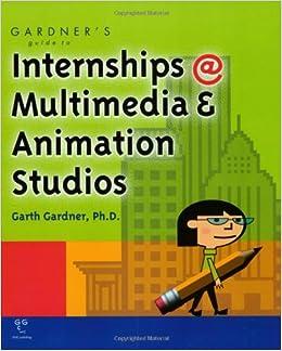 GARDNER S GUIDE TO INTERNSHIPS (Gardner's Guide Series)