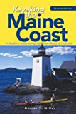 Kayaking the Maine Coast, Dorcas S. Miller, 0881507059