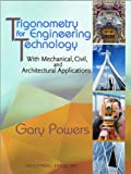 Trigonometry for Engineering Technicians, Gary Powers, 0831134542
