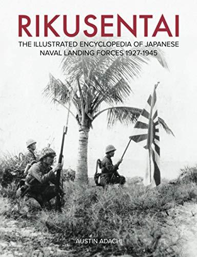 Rikusentai: The Illustrated Encyclopedia of