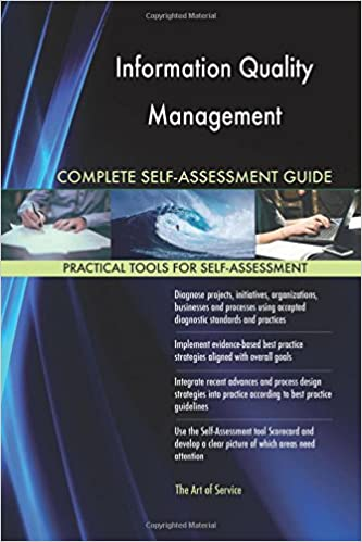Book Information Quality Management Complete Self-Assessment Guide