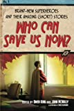 Who Can Save Us Now?, , 1416566449