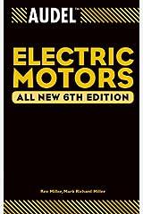 Audel Electric Motors (Audel Technical Trades Series Book 5) Kindle Edition