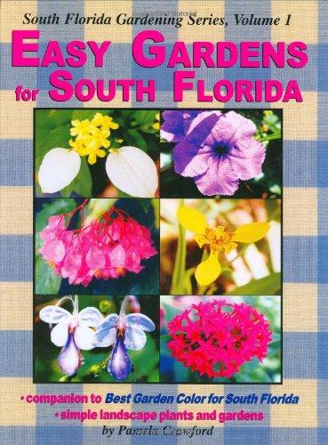 Easy Gardens for South Florida (South Florida Gardening)