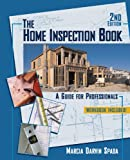 Home Inspection Book: A Guide for Professionals