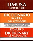 Accounting Dictionary, Spanish/English-English/Spanish, Eric Kohler, 0785994890