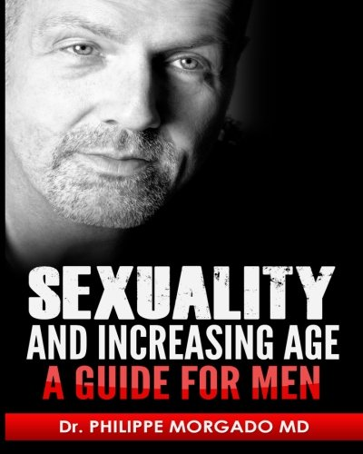 Sexuality and increasing age A guide for men pdf epub