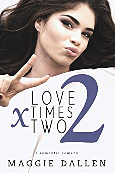 Love Times Two (Starting from Zero Book 2) by [Dallen, Maggie]