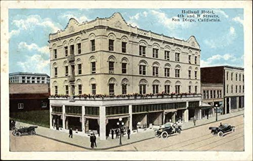 Holland Hotel at 4th and B Streets San Diego, California Original Vintage Postcard