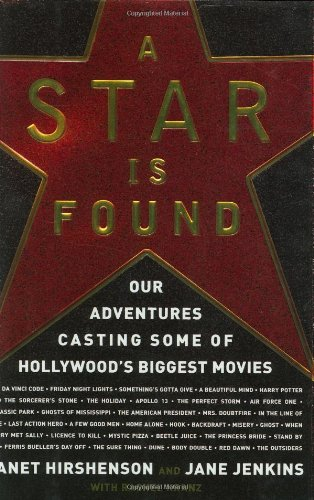 Books : A Star Is Found: Our Adventures Casting Some of Hollywood's Biggest Movies