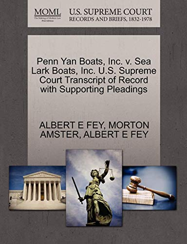 Penn Yan Boats, Inc. v. Sea Lark Boats, Inc. U.S. Supreme Court Transcript of Record with Supporting Pleadings (Penn Yan Boat)