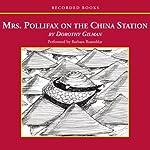 Mrs. Pollifax on the China Station   Dorothy Gilman