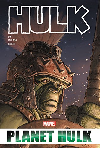Hulk: Planet Hulk Omnibus (Incredible Hulk) (Planet Hulk Series)