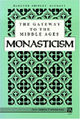 The Gateway to the Middle Ages: Monasticism (Ann Arbor Paperbacks) by Eleanor Shipley Duckett - Mall Arbor Shopping Ann