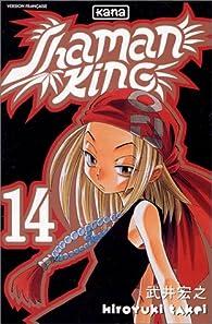 Shaman King, tome 14 : La princesse des tortures par Hiroyuki Takei