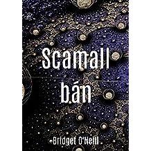 Scamall bán (Irish Edition)
