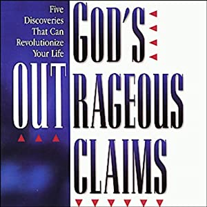 God's Outrageous Claims Audiobook