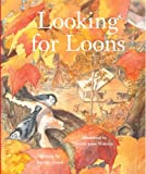 Looking for Loons, Jennifer Lloyd, 189496554X