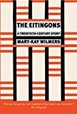 The Eitingons, Mary-Kay Wilmers, 1844676420