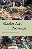 img - for Market Day in Provence (Fieldwork Encounters and Discoveries) book / textbook / text book