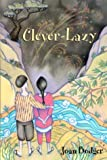 Clever-Lazy, Joan Bodger, 0887764185