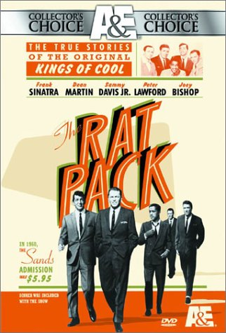 The Rat Pack: The True Stories of the Original Kings of Cool by A&E Home Video