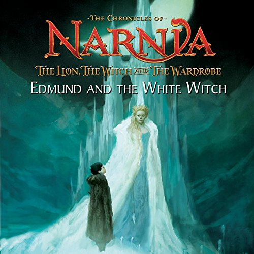 - Edmund and the White Witch (The Chronicles of Narnia: The Lion, the Witch and the Wardrobe)