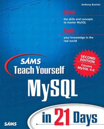 Sams Teach Yourself MySQL in 21 Days (2nd Edition)