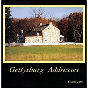 Gettysburg Addresses Calista Pitts
