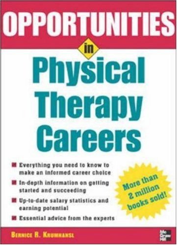 Download Opportunities in Physical Therapy Careers (Opportunities In…Series) pdf epub